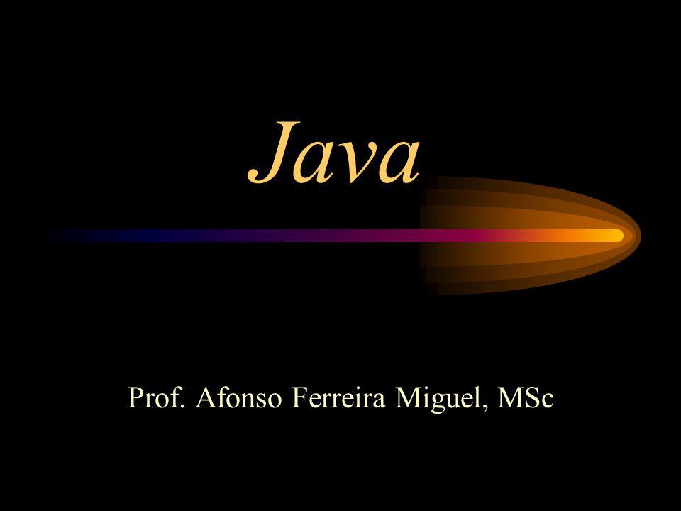 Java Hello World 1.Definir a classe; 2.Adicionar o método principal (main);