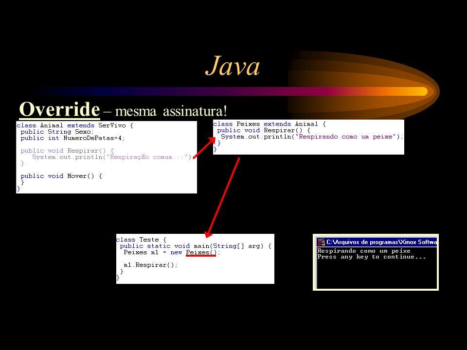 Java Override – mesma assinatura!