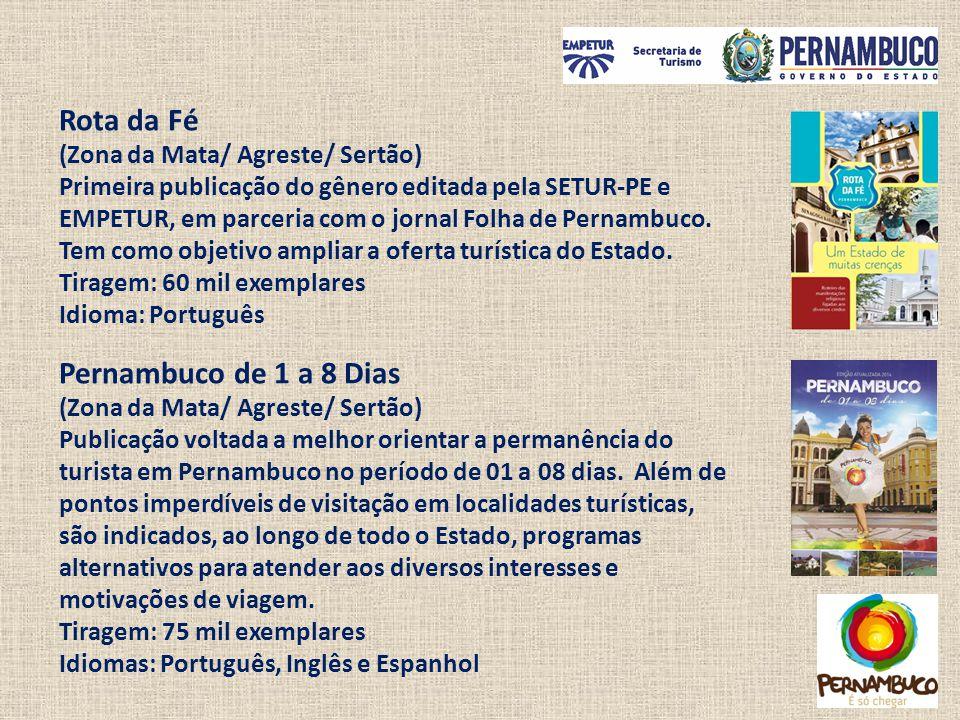 Rota da Fé (Zona da Mata/ Agreste/ Sertão) Primeira publicação do gênero editada pela SETUR-PE e EMPETUR, em parceria com o jornal Folha de Pernambuco
