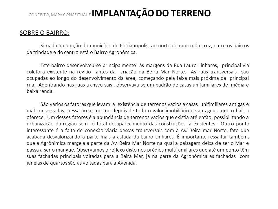SOBRE O BAIRRO: Situada na porção do município de Florianópolis, ao norte do morro da cruz, entre os bairros da trindade e do centro está o Bairro Agr