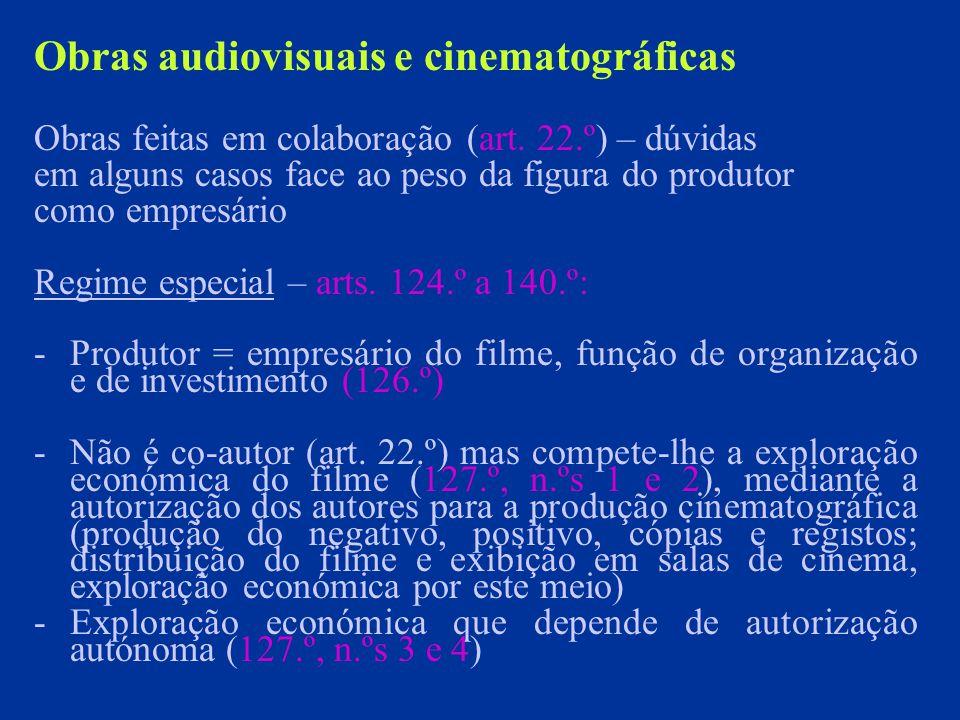 Obras audiovisuais e cinematográficas Obras feitas em colaboração (art.