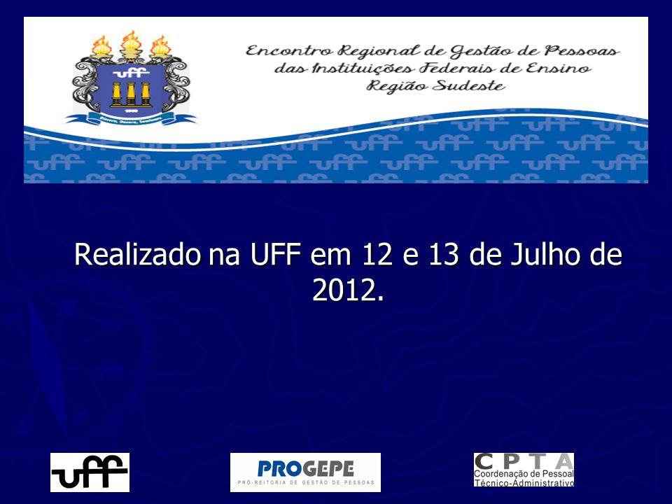 Realizado na UFF em 12 e 13 de Julho de 2012.