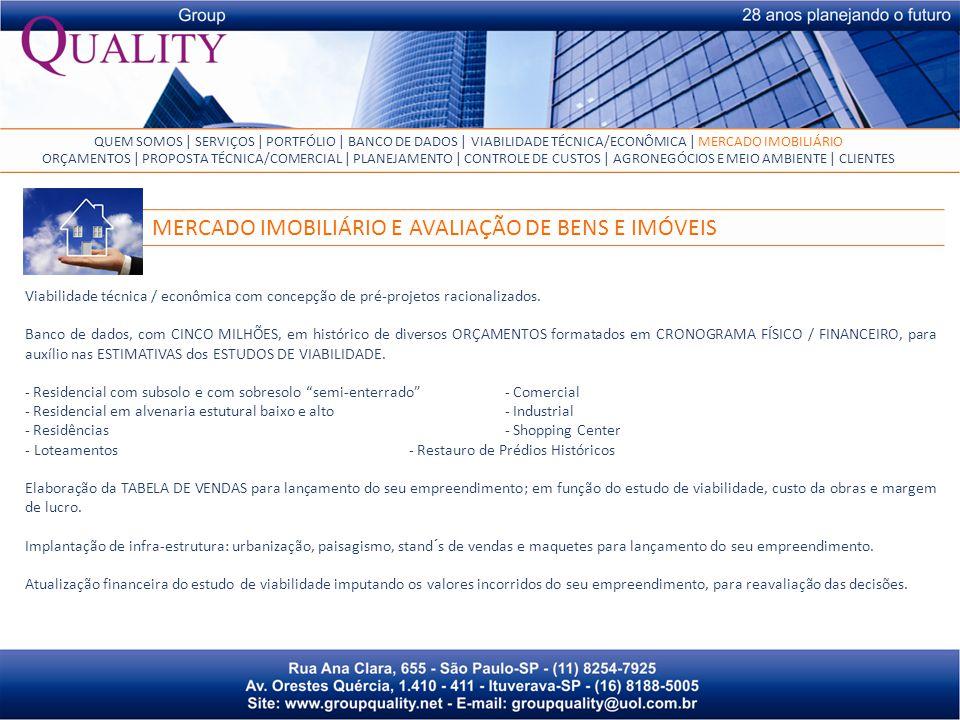 Viabilidade técnica / econômica com concepção de pré-projetos racionalizados.