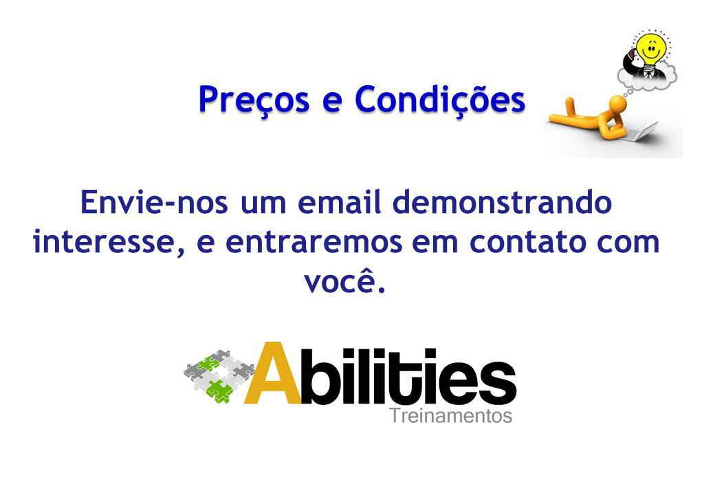 Preços e Condições Envie-nos um email demonstrando interesse, e entraremos em contato com você.