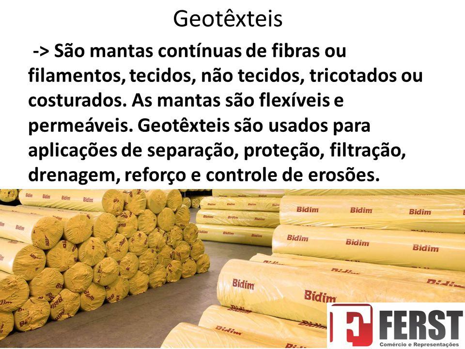 Geotêxteis -> São mantas contínuas de fibras ou filamentos, tecidos, não tecidos, tricotados ou costurados.