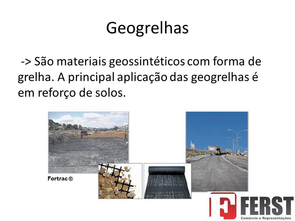 Geogrelhas -> São materiais geossintéticos com forma de grelha.