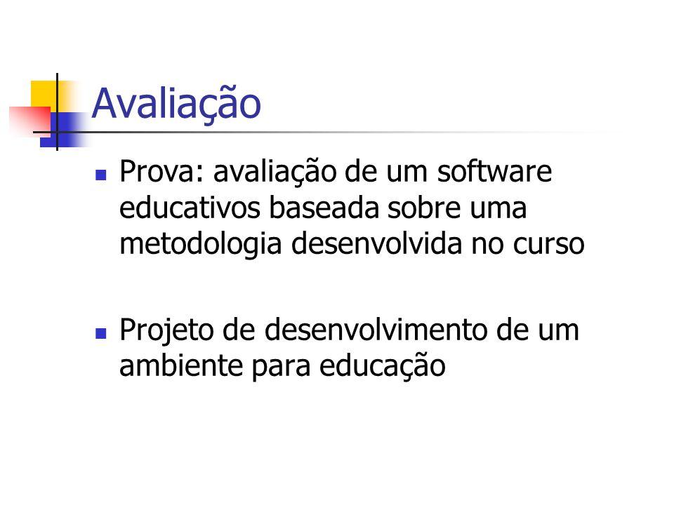 Avaliação Prova: avaliação de um software educativos baseada sobre uma metodologia desenvolvida no curso Projeto de desenvolvimento de um ambiente para educação