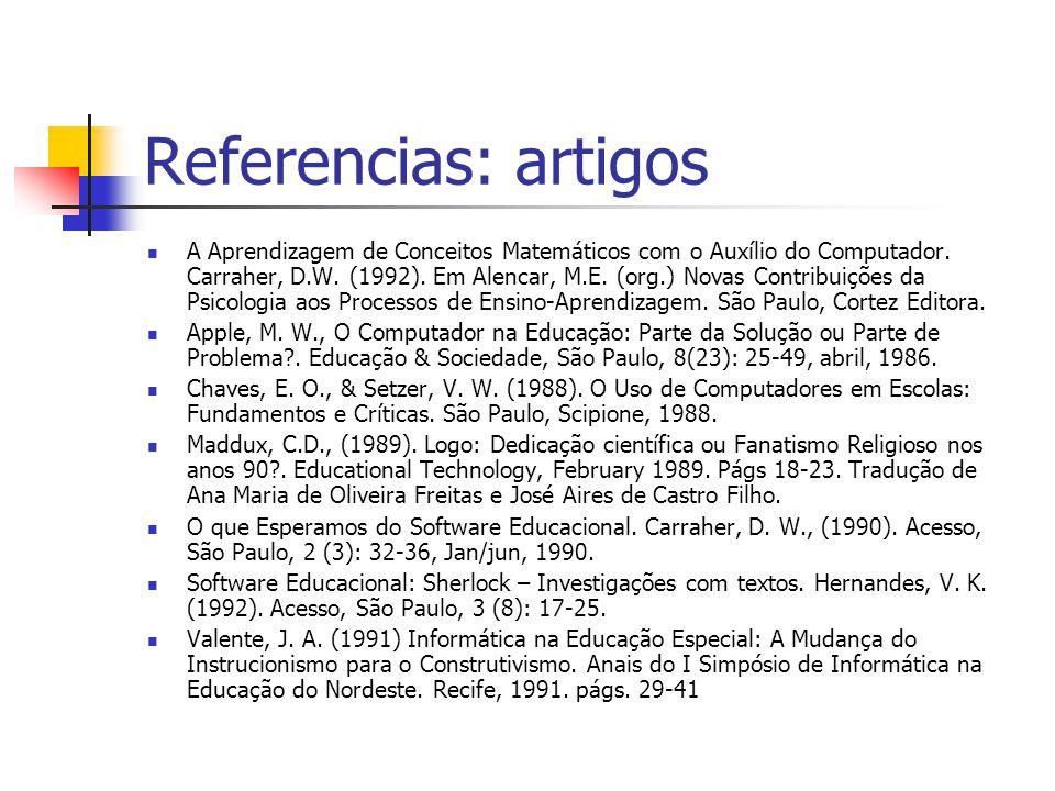 Referencias: artigos A Aprendizagem de Conceitos Matemáticos com o Auxílio do Computador.