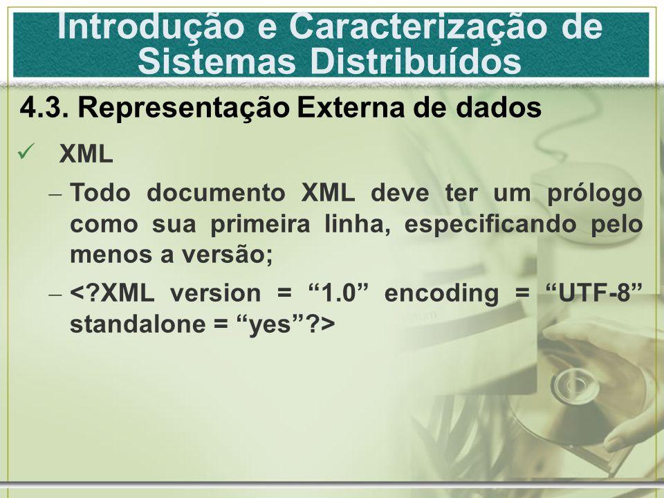 Introdução e Caracterização de Sistemas Distribuídos 4.3.