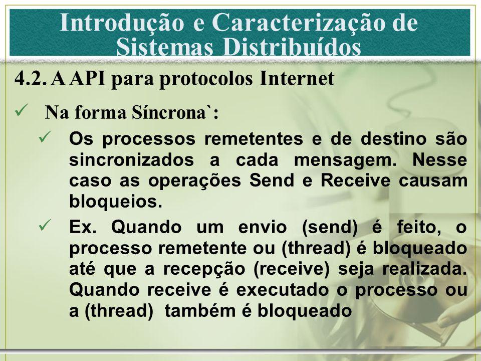 Introdução e Caracterização de Sistemas Distribuídos 4.2.