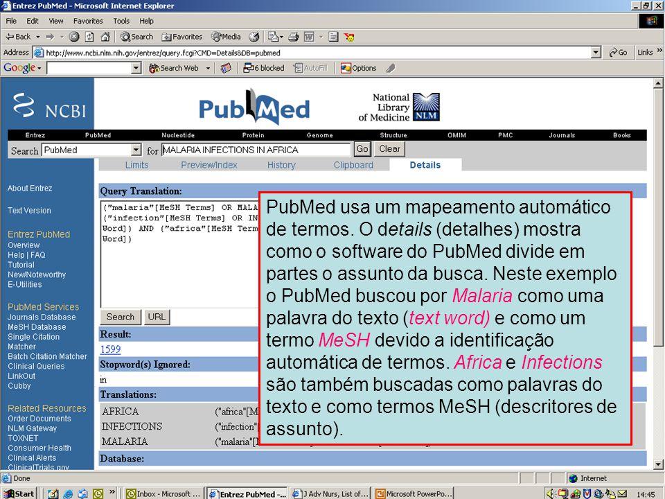 Página do Details (detalhes) PubMed usa um mapeamento automático de termos. O details (detalhes) mostra como o software do PubMed divide em partes o a