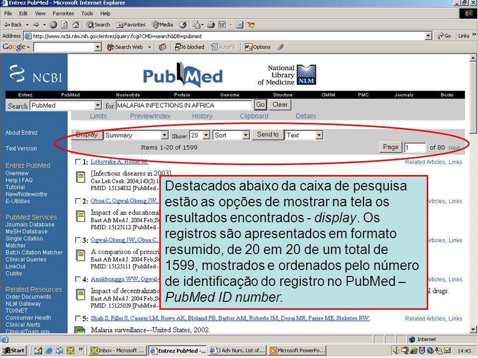 Resultados – opções de apresentação (display) Destacados abaixo da caixa de pesquisa estão as opções de mostrar na tela os resultados encontrados - di