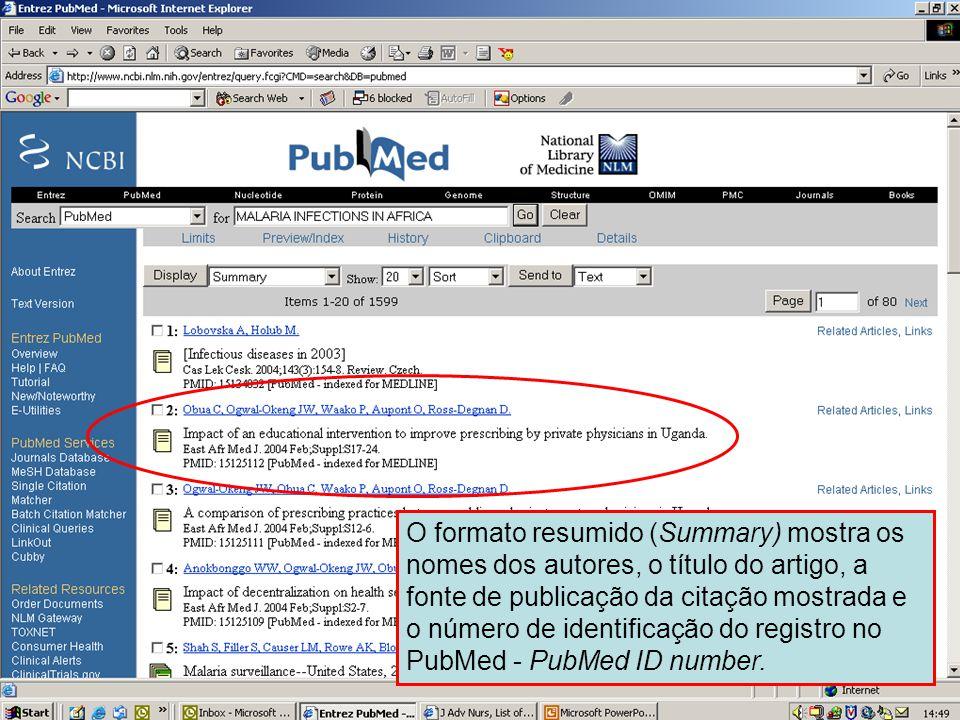 Formato Resumido – Summary O formato resumido (Summary) mostra os nomes dos autores, o título do artigo, a fonte de publicação da citação mostrada e o