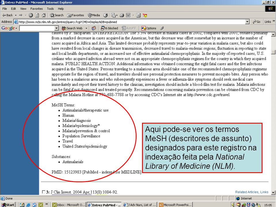 Formato Citação – Informação MeSH Aqui pode-se ver os termos MeSH (descritores de assunto) designados para este registro na indexação feita pela Natio