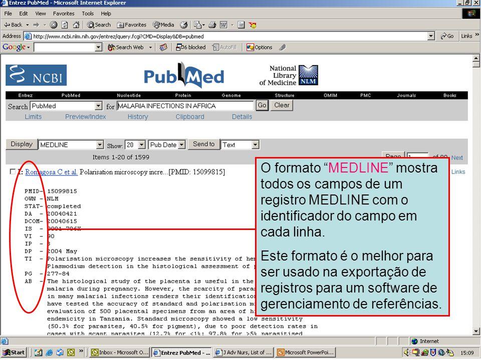 """Campos identificadores do MEDLINE O formato """"MEDLINE"""" mostra todos os campos de um registro MEDLINE com o identificador do campo em cada linha. Este f"""