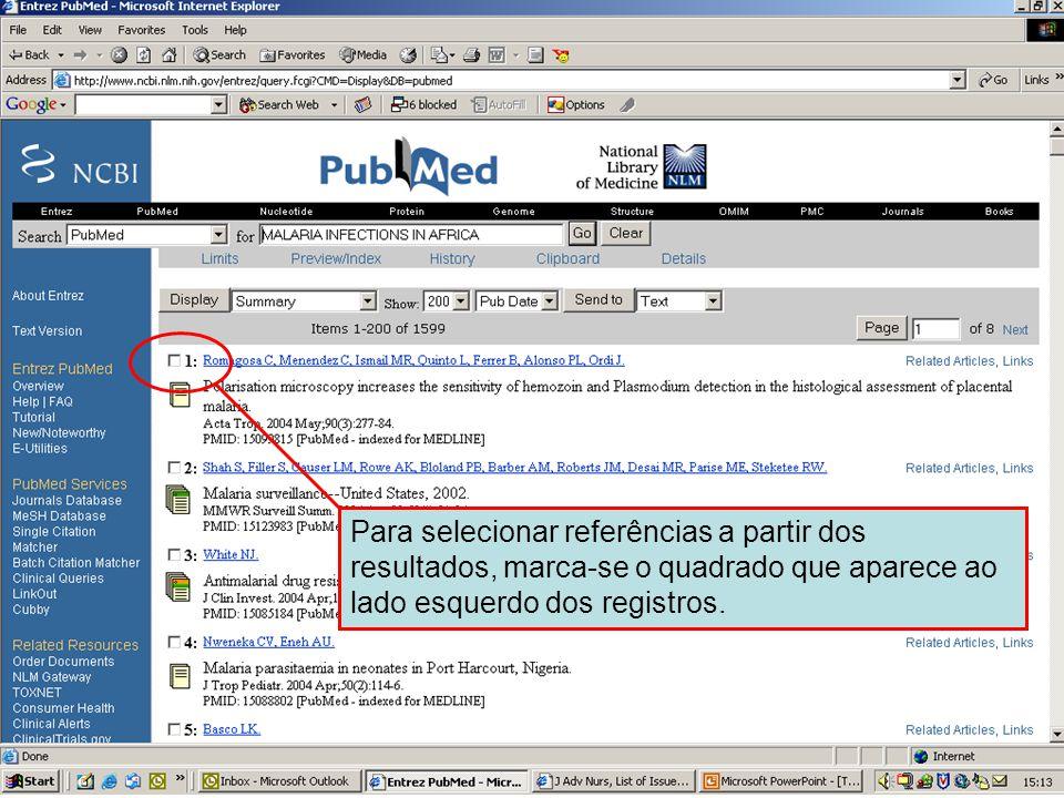 Selecionando referências 1 Para selecionar referências a partir dos resultados, marca-se o quadrado que aparece ao lado esquerdo dos registros.