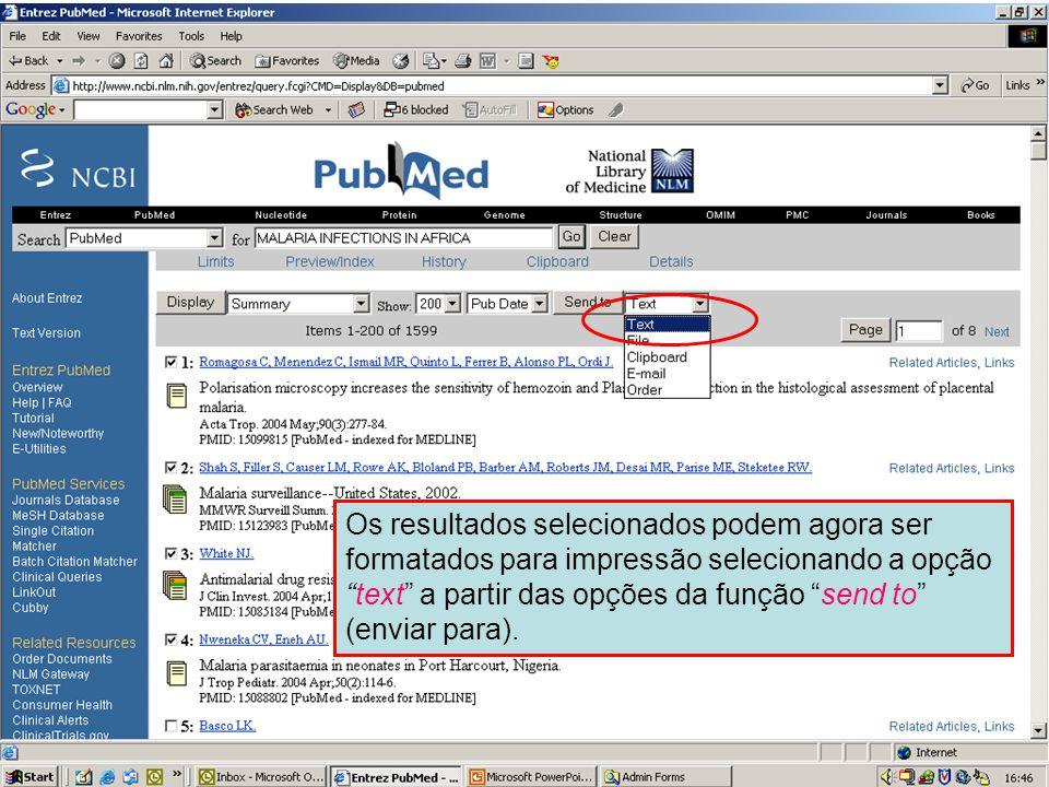 """Envio em formato de Texto 1 Os resultados selecionados podem agora ser formatados para impressão selecionando a opção """"text"""" a partir das opções da fu"""