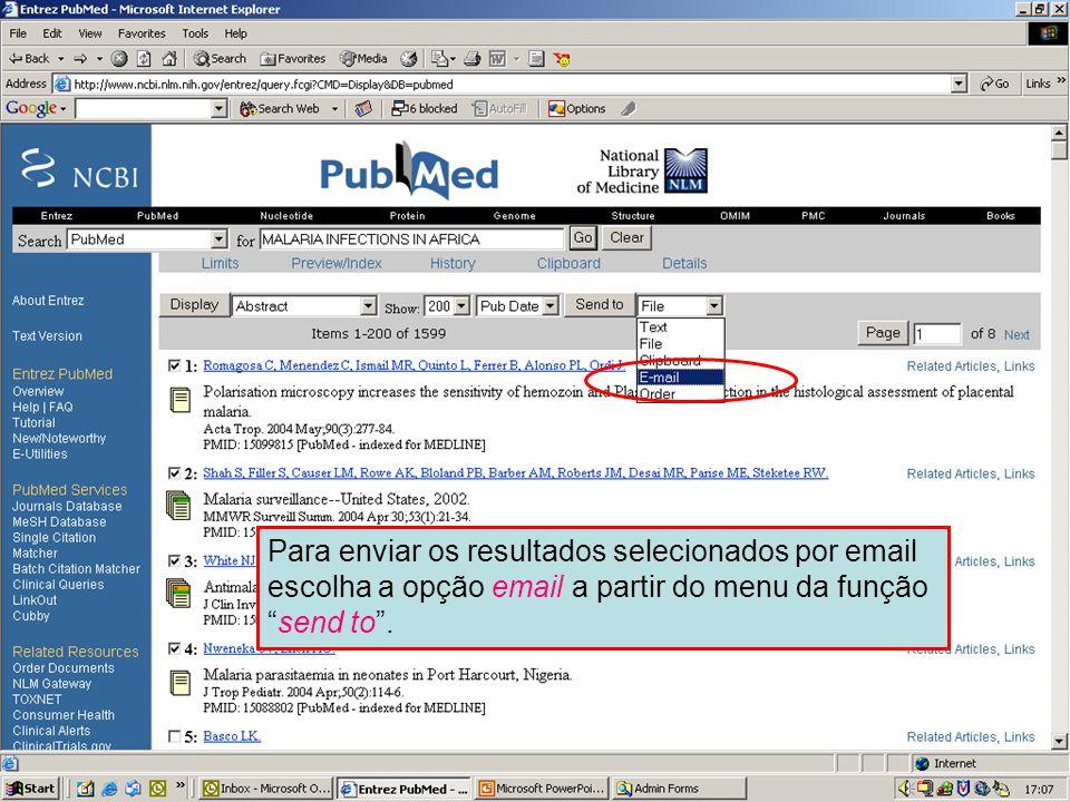 """Enviando por Email 1 Para enviar os resultados selecionados por email escolha a opção email a partir do menu da função """"send to""""."""