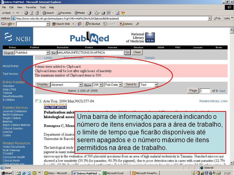 Enviando para área de trabalho 2 Uma barra de informação aparecerá indicando o número de itens enviados para a área de trabalho, o limite de tempo que