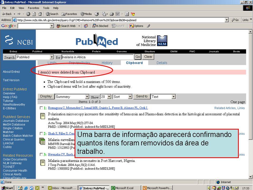 Enviando para área de trabalho 6 Uma barra de informação aparecerá confirmando quantos itens foram removidos da área de trabalho.