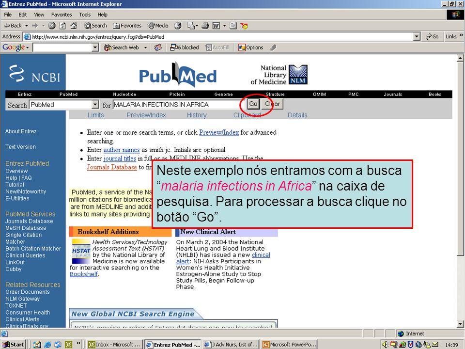 """Pesquisa simples no PubMed Neste exemplo nós entramos com a busca """"malaria infections in Africa"""" na caixa de pesquisa. Para processar a busca clique n"""