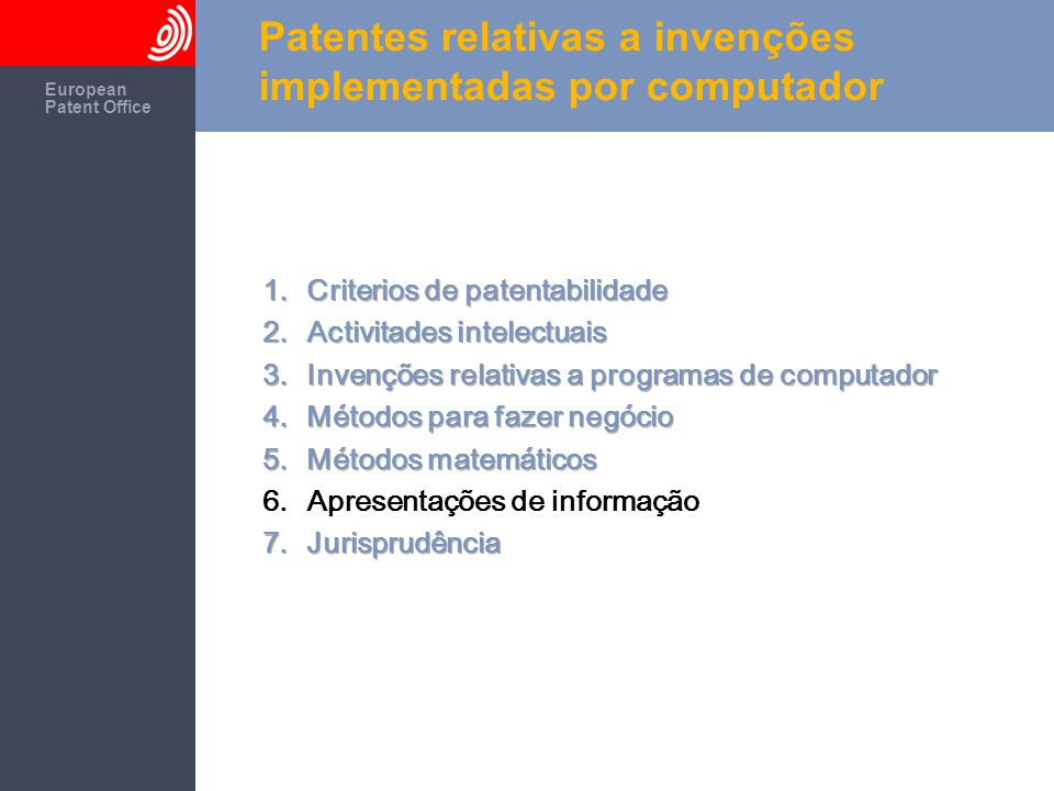 The European Patent Office European Patent Office Patentes relativas a invenções implementadas por computador