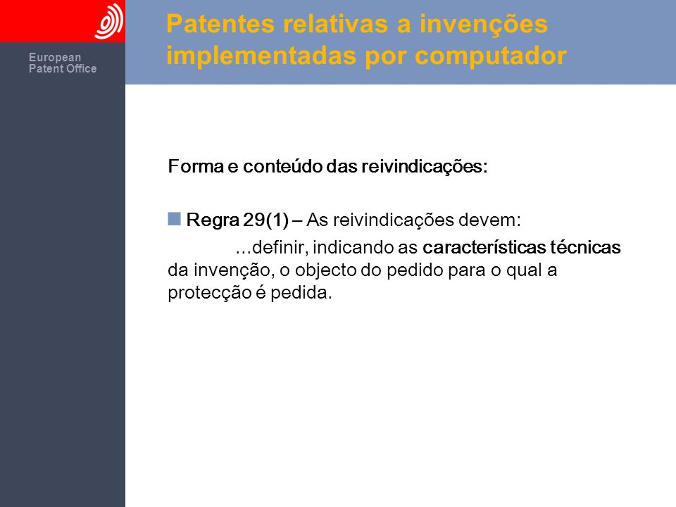 The European Patent Office European Patent Office Patentes relativas a invenções implementadas por computador 1.Webshop: Selling things over a network using a server, client and payment processor, or using a client and a server - EP803105 and EP738446EP803105EP738446 2.Order by cell phone: Selling over a mobile phone network - EP1090494EP1090494 3.Shopping cart: Electronic shopping cart - EP807891 and EP784279EP807891EP784279 4.[CDs] [Films] [Books]: Tabbed palettes - EP689133EP689133 5.Picture link: Preview window - EP537100EP537100 6.View/download film: Video data distribution through the web - EP933892EP933892 7.View film: Video streaming ( segmented video on-demand ) - EP633694EP633694 8.MP3-format: Audio compression format, covered by numerous patents, e.g.