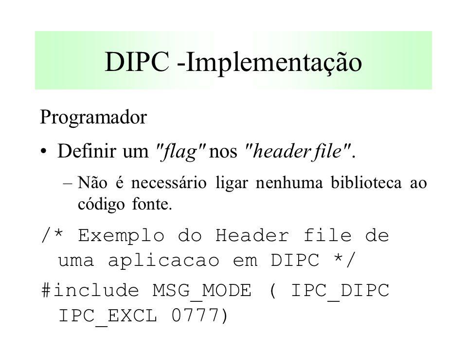 Programador Definir um flag nos header file .