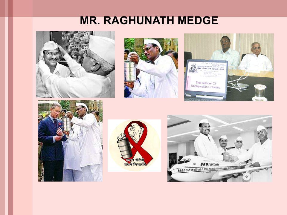 MR. RAGHUNATH MEDGE