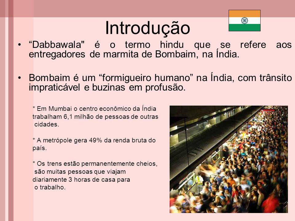 """Introdução """"Dabbawala"""