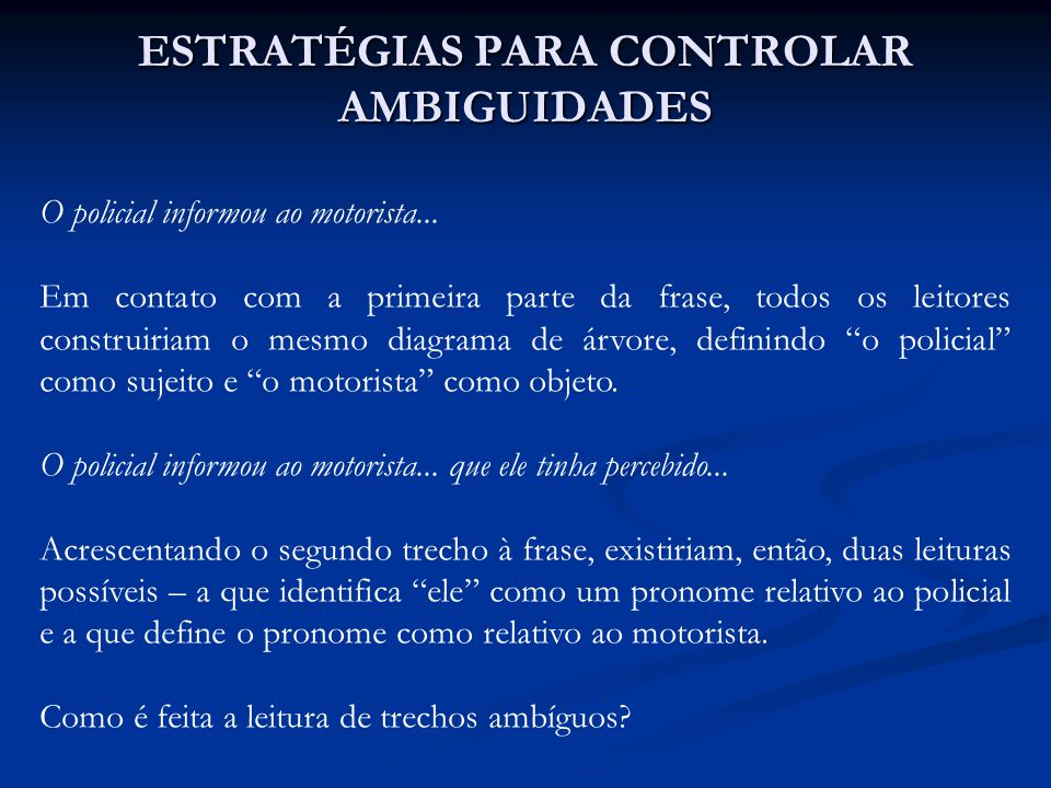Também no caso da relativa (turned out) -The defendant examined by the lawyer turned out to be unreliable.