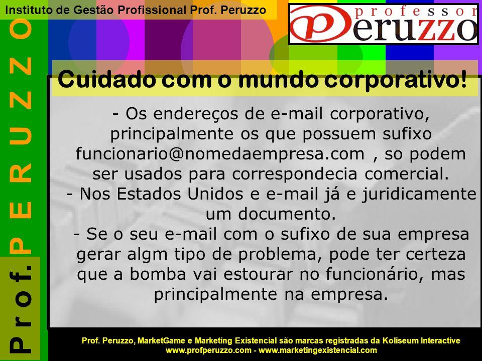 P E R U Z Z O Instituto de Gestão Profissional Prof.