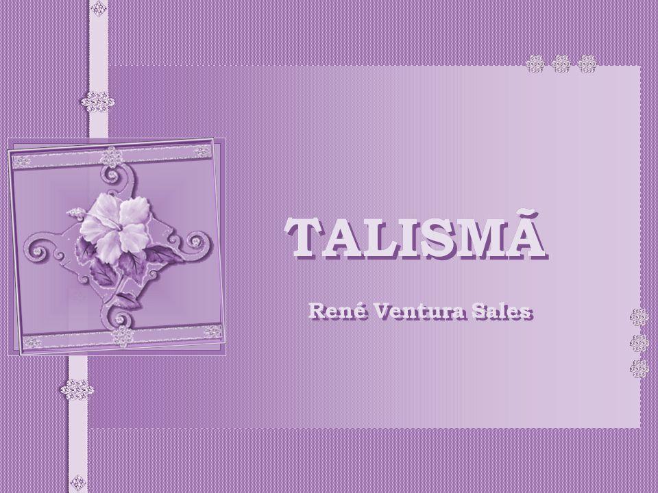 TALISMÃ René Ventura Sales