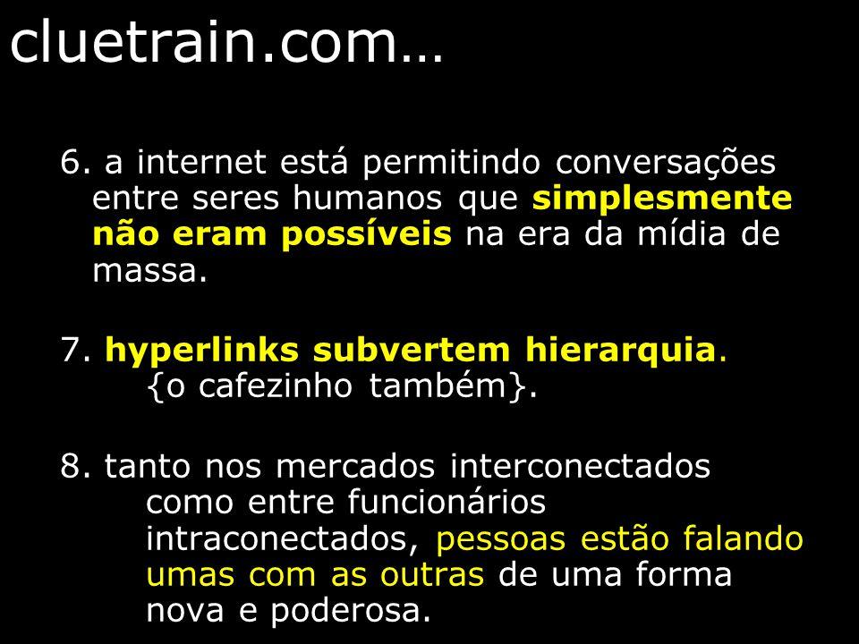 cluetrain.com… 6.