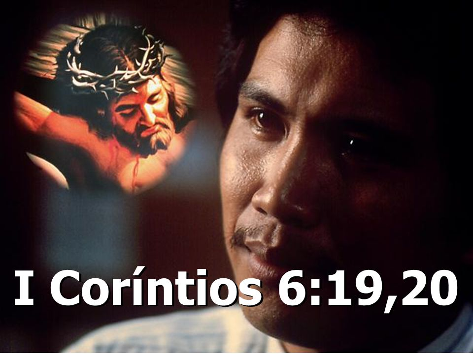 I Coríntios 6:19,20