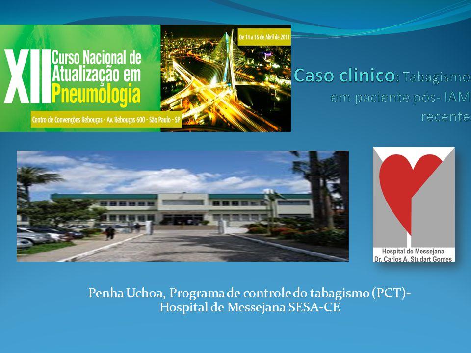 Penha Uchoa, Programa de controle do tabagismo (PCT)- Hospital de Messejana SESA-CE