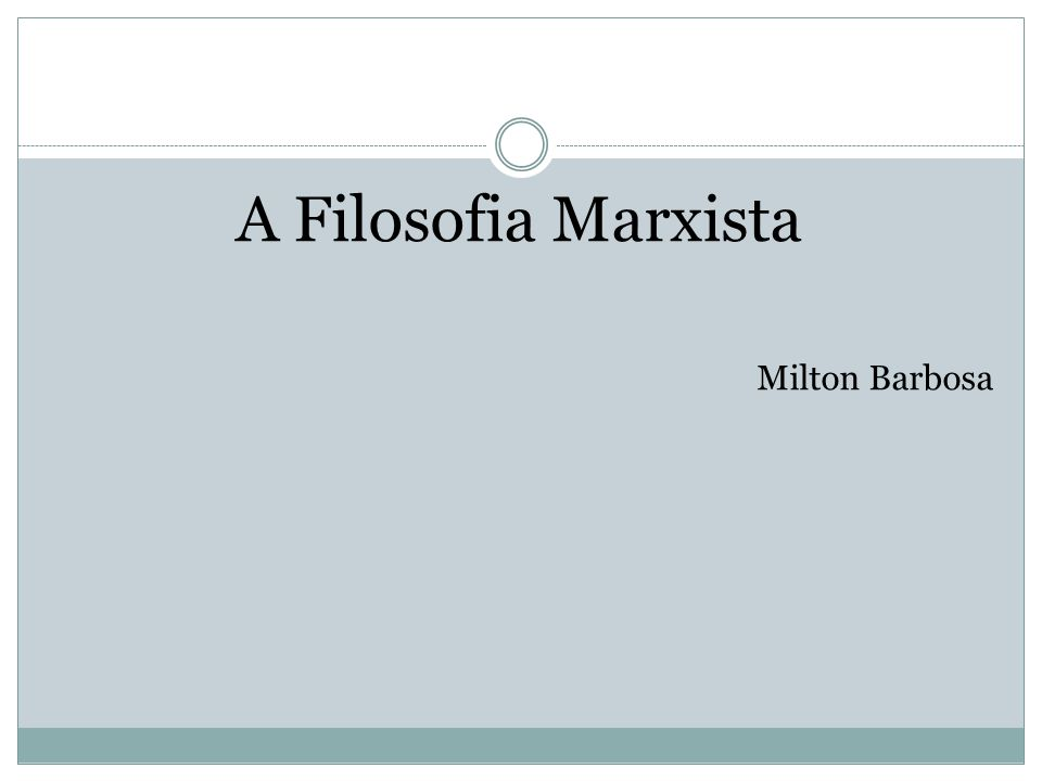 A Filosofia Marxista Milton Barbosa