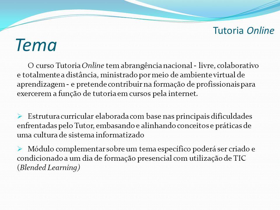 O curso Tutoria Online tem abrangência nacional - livre, colaborativo e totalmente a distância, ministrado por meio de ambiente virtual de aprendizage
