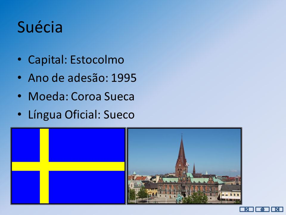 Espanha Capital: Madrid Ano de adesão: 1986 Moeda: Euro Língua oficial: Espanhol