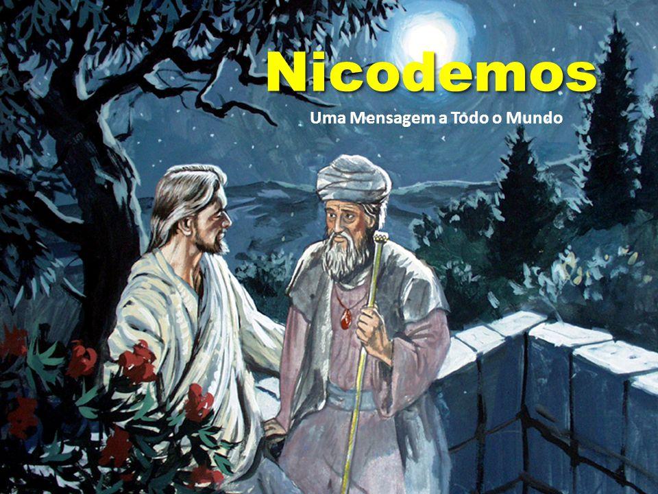 NicodemosNicodemos Uma Mensagem a Todo o Mundo
