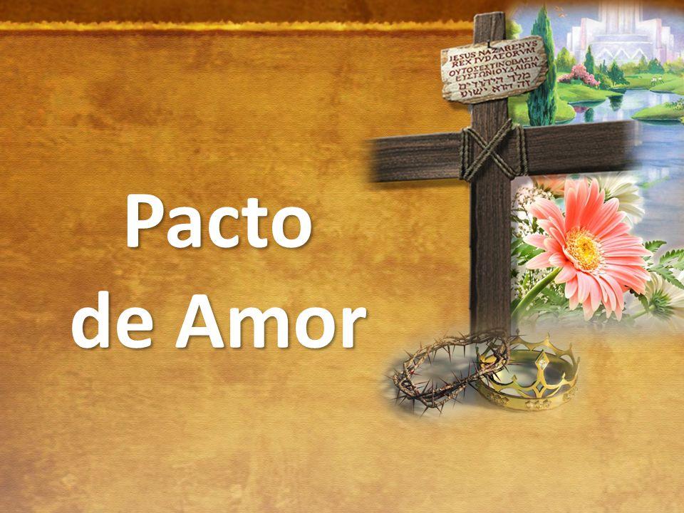Pacto de Amor Pacto de Amor