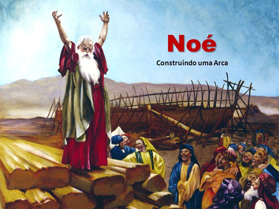 Noé Construindo uma Arca
