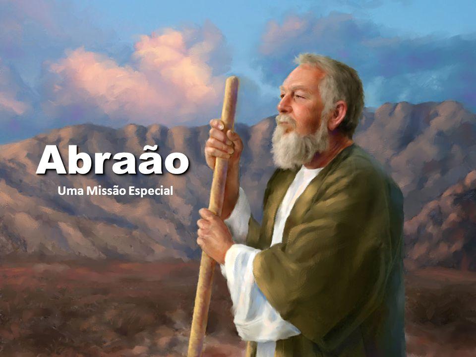 AbraãoAbraão Uma Missão Especial