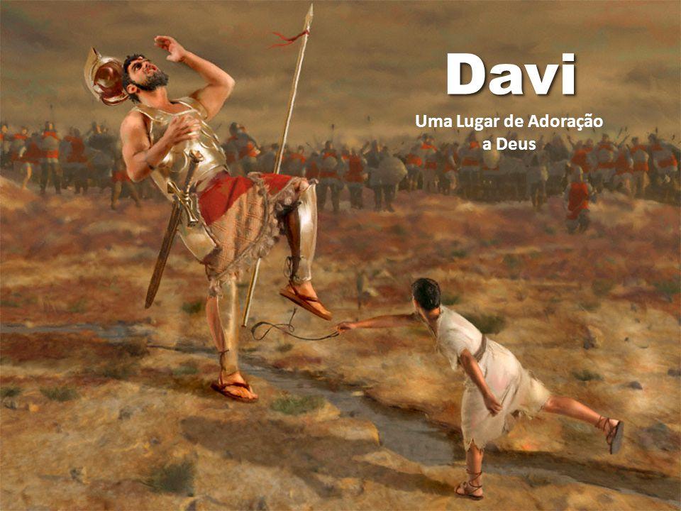 DaviDavi Uma Lugar de Adoração a Deus