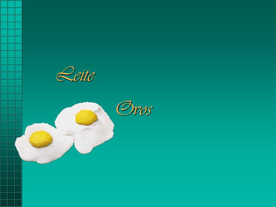 Leite Ovos