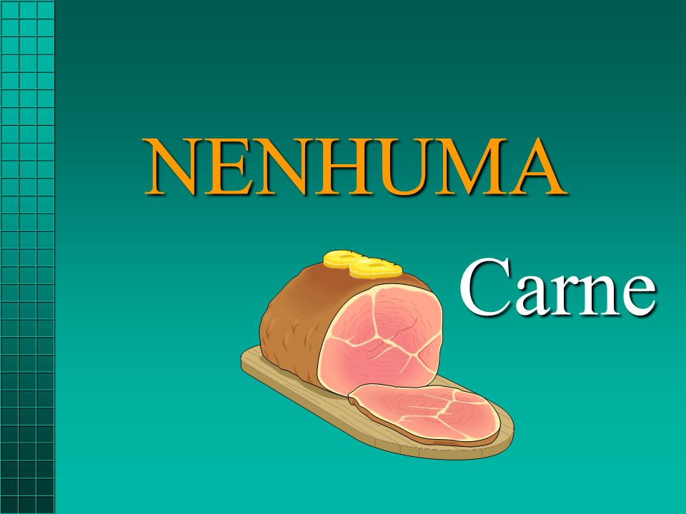 NENHUMA Carne Carne