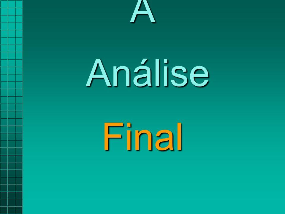 A Análise Final