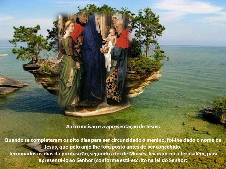 Conscientes de suas obrigações, Maria e José cumpriram os ditames da lei mosaica, apresentando Jesus ao Templo para ser circuncidado e para que ao sac