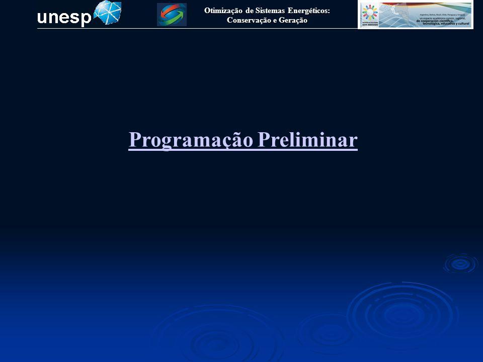 Otimização de Sistemas Energéticos: Conservação e Geração Programação Preliminar