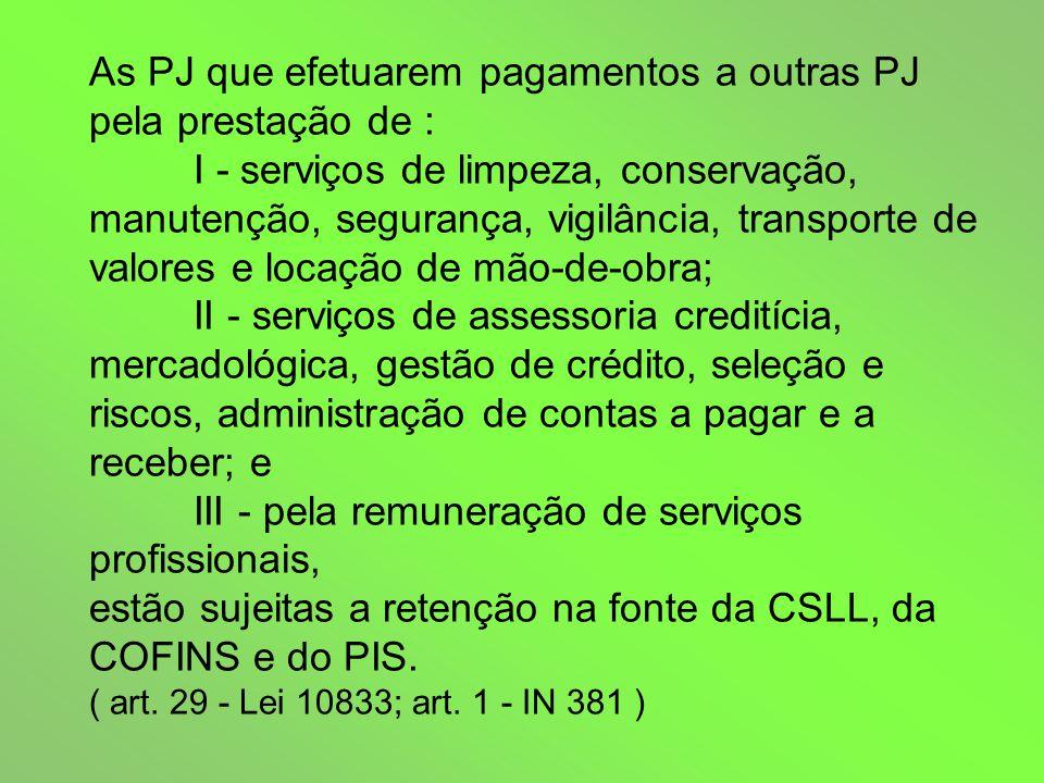 7.assistência social; 8. auditoria; 9. avaliação e perícia; 10.